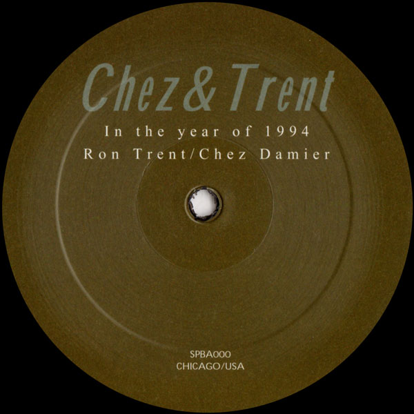 chez-trent-in-the-year-of-1994-ep-white-label-cover