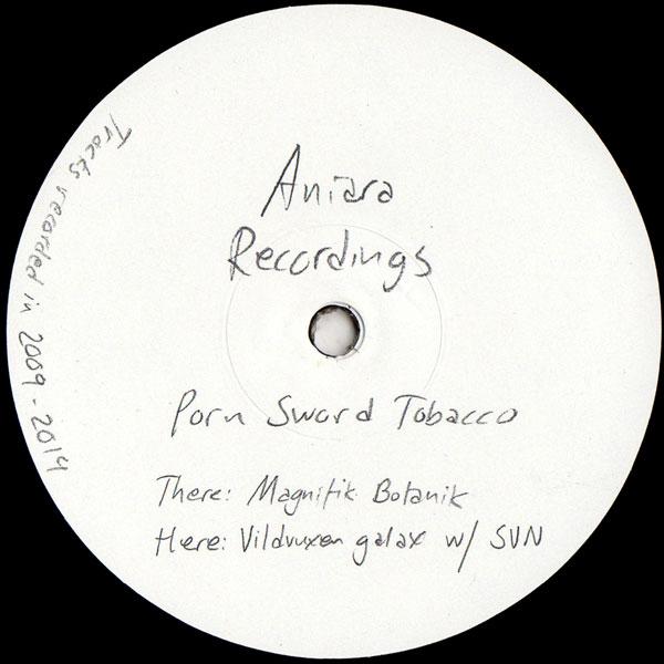 porn-sword-tobacco-magnifik-botanik-aniara-recordings-cover