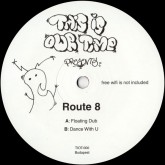 route-8-floating-dub-dance-with-u-this-is-our-time-cover