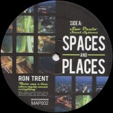 ron-trent-presents-spaces-and-places-music-and-power-cover