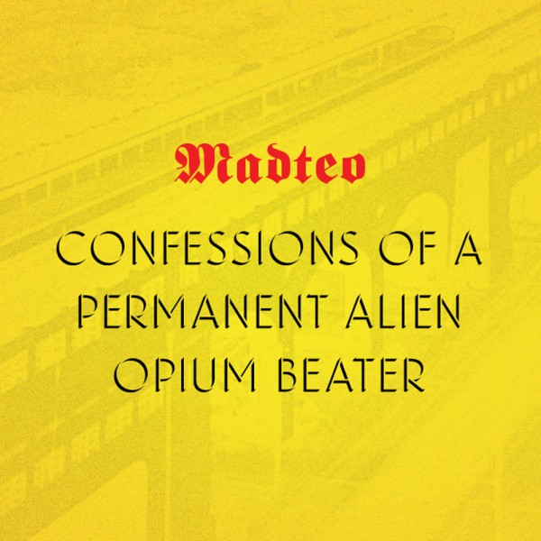 madteo-confessions-of-a-permanent-alien-origin-peoples-cover