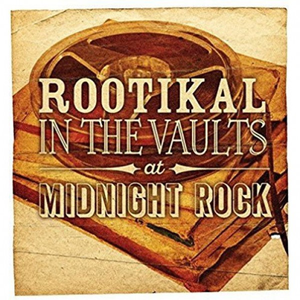 various-artists-rootikal-in-the-vaults-at-midnig-roots-cover