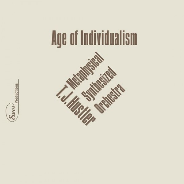 tj-hustler-age-of-individualism-pre-ord-companion-records-cover