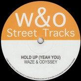 waze-odyssey-hold-up-yeah-you-i-feel-your-wo-street-tracks-cover