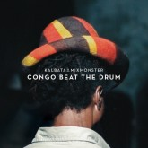 kalbata-mixmonster-congo-beat-the-drum-lp-freestyle-cover