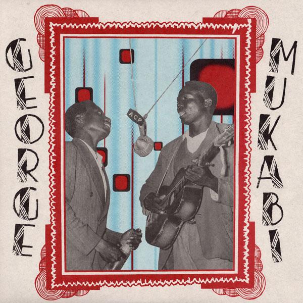 george-mukabi-furaha-wenye-gita-lp-mississippi-olvido-raw-cover