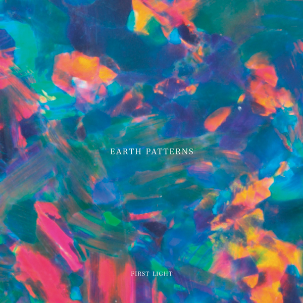 earth-patterns-first-light-utopia-records-cover