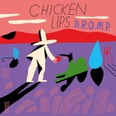 chicken-lips-dromp-remixes-emperor-southern-fried-cover