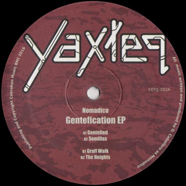 nomadico-gentefication-ep-yaxteq-cover