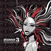 various-artists-dessous-3-best-kept-secrets-3-dessous-recordings-cover