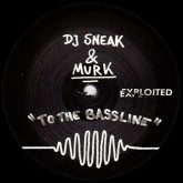 dj-sneak-murk-to-the-bassline-exploited-cover