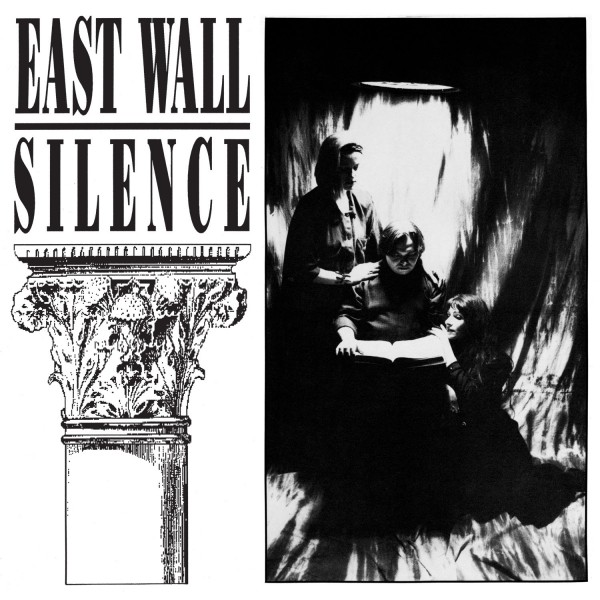 east-wall-silence-lp-pre-order-dark-entries-cover