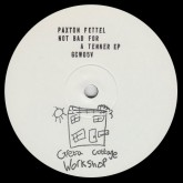 paxton-fettel-not-bad-for-a-tenner-ep-greta-cottage-workshop-cover