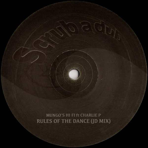mungos-hi-fi-rules-of-the-dance-feat-charlie-scrub-a-dub-cover