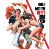 the-revenge-roar-groove-meets-dirt-crew-dirt-crew-cover