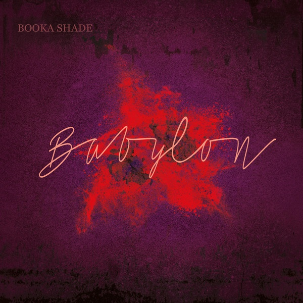 booka-shade-babylon-with-craig-walker-ur-blaufield-music-cover