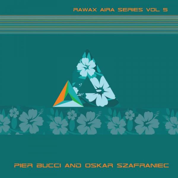 pier-bucci-oscar-szafran-rawax-aira-series-vol-5-rawax-cover