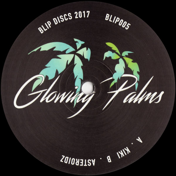 glowing-palms-kiki-asteroidz-blip-discs-cover