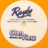 rayko-hold-on-to-your-dreams-rayko-glen-view-cover