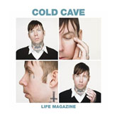 cold-cave-life-magazine-optimo-pantha-matador-records-cover