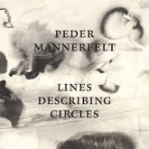 peder-mannerfelt-lines-describing-circles-digitalis-cover
