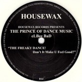 elbee-bad-the-freaky-dance-donit-make-housewax-cover