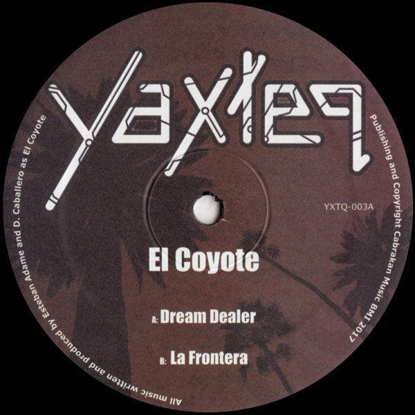 el-coyote-dream-dealer-la-frontera-yaxteq-cover