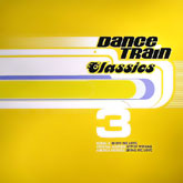 various-artists-dance-train-classics-3-news-cover