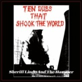 sheriff-lindo-the-hammer-ten-dubs-that-shook-the-world-em-records-cover